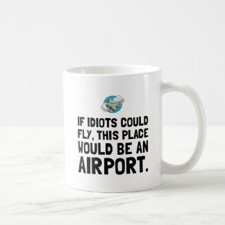 If Idiots Could Fly Basic White Mug