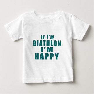 IF I'M BIATHLON I'M HAPPY BABY T-Shirt