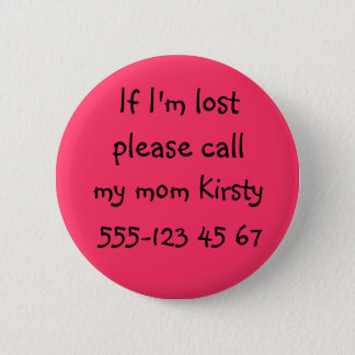 IF I'M LOST... Button