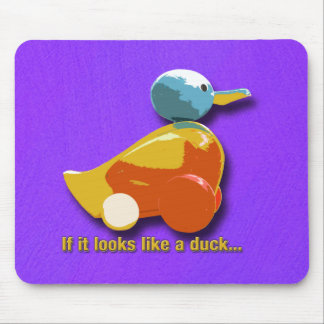 If It Looks Like A Duck_Mousepad Mouse Pad