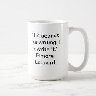 If it sounds like writing mug