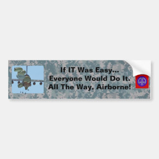 If IT Was Easy...Being a Paratrooper Bumper Sticker