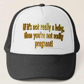 If it's not a baby then you aren't pregnant hat