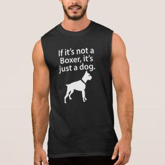 If It's Not A Boxer Sleeveless Shirt