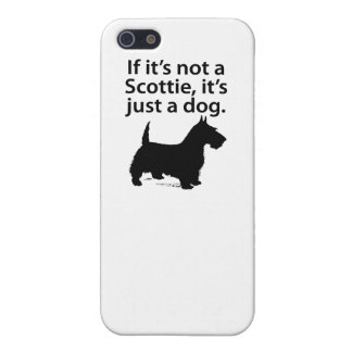 If It's Not A Scottie iPhone 5/5S Covers