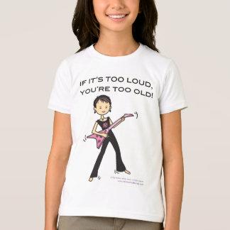 If it's too loud... T-Shirt