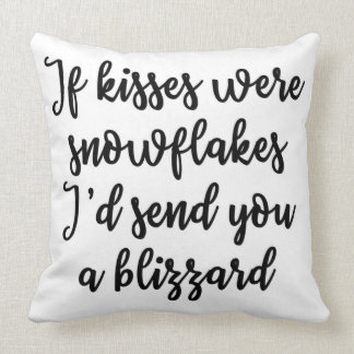 If kisses were snowflakes Pillow