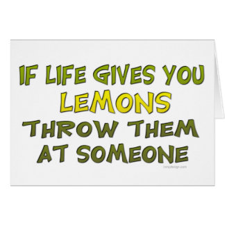If life gives you lemons card