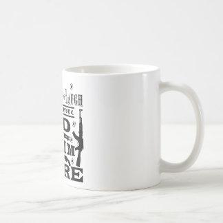 If Live Love Laugh Doesn't Work Load Aim Fire Coffee Mug