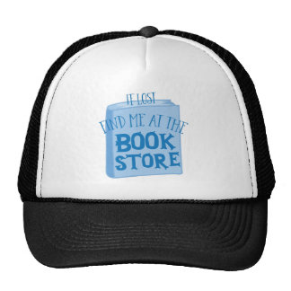 if lost find me at the book store cap