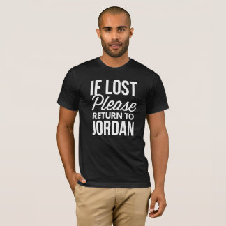 If lost please return to Jordan T-Shirt