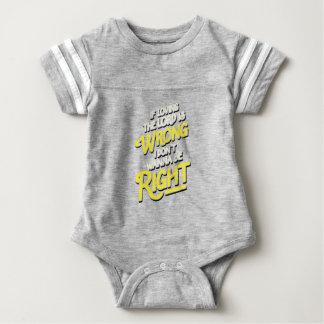 If loving the lord is wrong i don't wanna be baby bodysuit