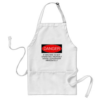 If Machine Is Not Operating Properly... Funny Tee Standard Apron