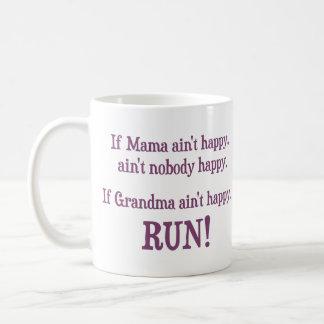 If Mama Ain't Happy, Ain't Nobody Happy Basic White Mug