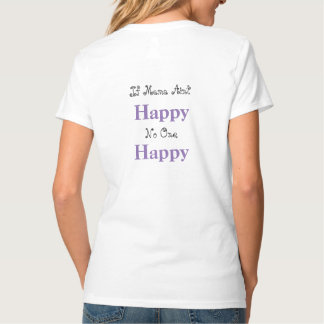 If Mama Ain't Happy, No One Happy Country T-shirt