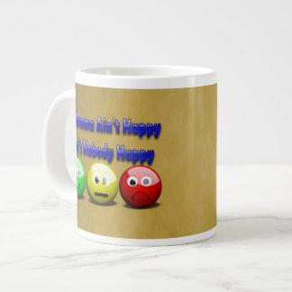 If Momma Ain't Happy Giant Coffee Mug