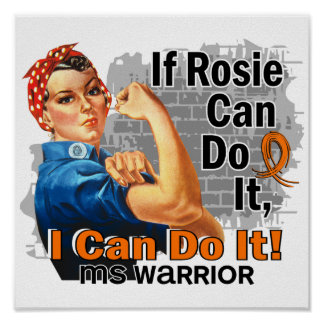 If Rosie Can Do It MS Warrior Print