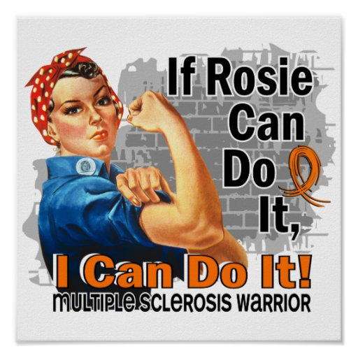 If Rosie Can Do It Multiple Sclerosis Warrior Poster