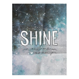 If Stars Shine In Darkness inspirational Postcard