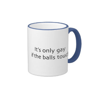 If The Balls Touch Coffee Mug