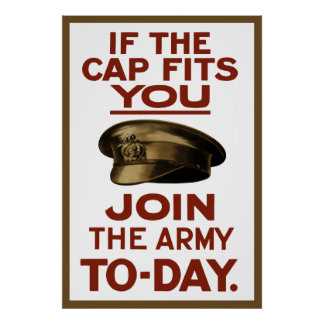 If The Cap Fits You -- Join The Army Print