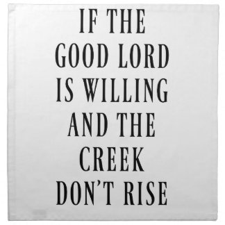 If the Good Lord is Willing Napkin
