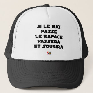 IF THE RAT PASSES, THE RAPTOR WILL PASS AND SMILE TRUCKER HAT