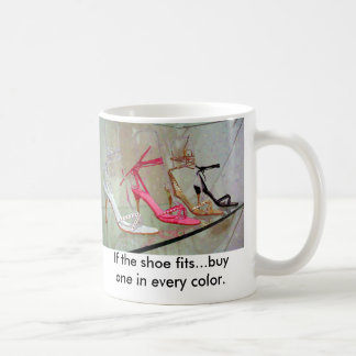 If the shoe fits...buy one in every color. basic white mug