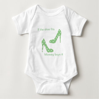 If the shoe fits Mommy Buys It Baby Bodysuit