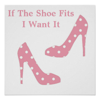 If The Shoe Fits Pink Poster