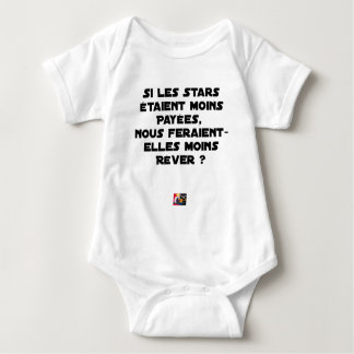 IF THE STARS WERE PAID, WOULD MAKE US BABY BODYSUIT