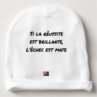 If the Success is brilliant, the failure is matt Baby Beanie