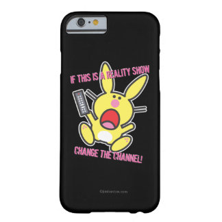 If This is a Reality Show Barely There iPhone 6 Case
