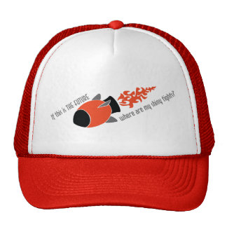 If This Is The Future, Where Are My Shiny Tights? Trucker Hat