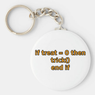 if treat 0 then trick end if key chains