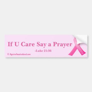 If U Care Say A Prayer Cancer Awareness Bumper Sticker
