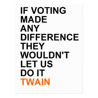If voting made any difference.png postcard