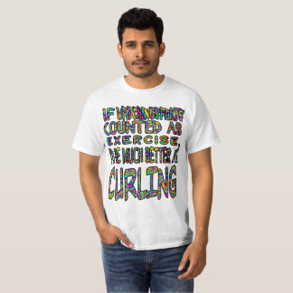 If watching sports was exercise... T-Shirt