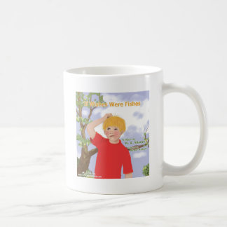 If Wishes Were Fishes Coffee Mug