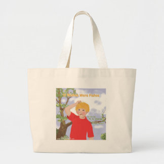 If Wishes Were Fishes Large Tote Bag