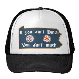 If You Ain't Dutch Penna German Hat