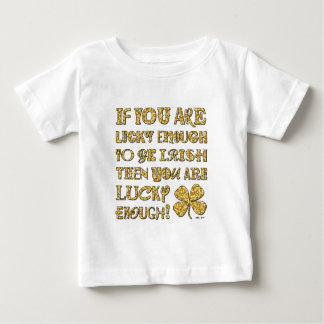 IF YOU ARE... BABY T-Shirt