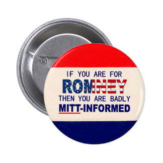 If You Are For ROMNEY Then 6 Cm Round Badge
