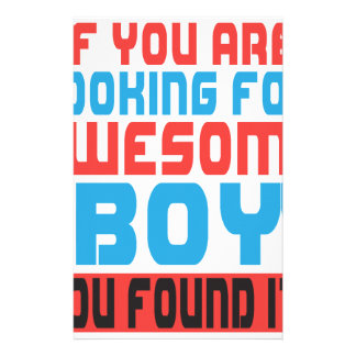 If you are looking for awesome boy, you found it.p stationery