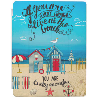 If You Are Lucky Enough| Script Beach Quote iPad Cover