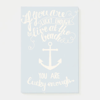 If You Are Lucky Enough to Live at the Beach Post-it Notes