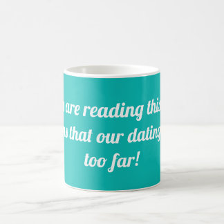 If you are reading this text it means.... coffee mug
