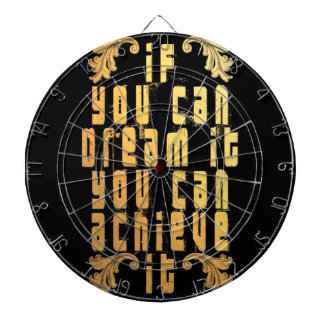 If you can dream it you can achieve it dartboard