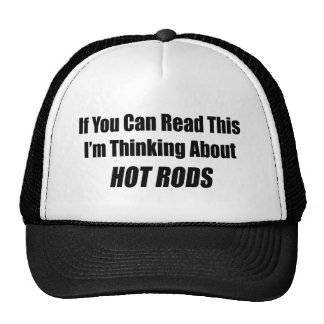 If You Can Read This I'm Thinking About Hot Rods Mesh Hat