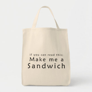 If You Can Read This Make Me A Sandwich Canvas Bags